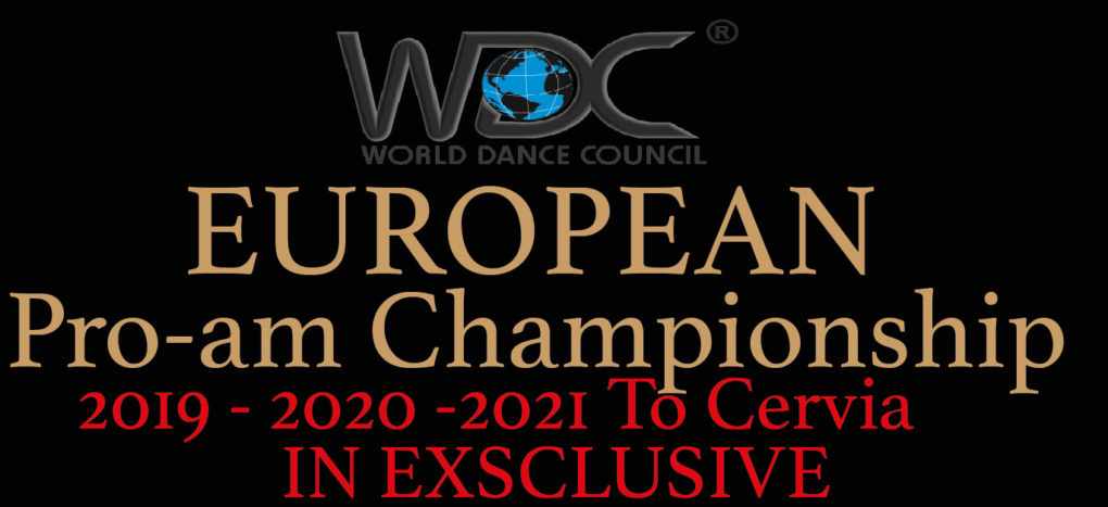 WDC European Championship PRO-AM 2019/2021 In EXCLUSIVE FESTIVAL DANZA